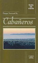 CABAÑEROS, GUIA VISITA DEL PARQUE NACIONALS