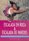 ESCALADA EN ROCA & ESCALADA DE PAREDES