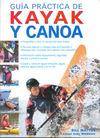 KAYAK Y CANOA, GUIA PRACTICA DE
