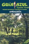 ANDALUCIA. ESPAÑA VERDE -GUIA AZUL