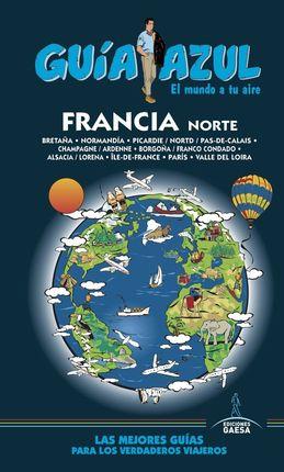 FRANCIA NORTE -GUIA AZUL