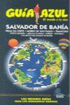 SALVADOR DE BAHIA -GUIA AZUL