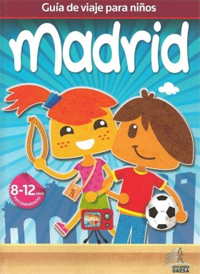 MADRID. GUÍA DE VIAJES PARA NIÑOS -GAESA