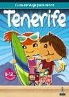 TENERIFE -GUÍA DE VIAJE PARA NIÑOS