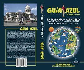 LA HABANA Y VARADERO -GUIA AZUL