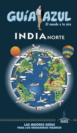 INDIA NORTE -GUIA AZUL