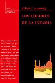 COLORES DE LA INFAMIA, LOS