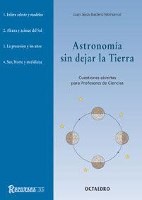 ASTRONOMIA SIN DEJAR LA TIERRA