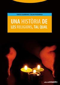 UNA HISTÒRIA DE LES RELIGIONS, TAL QUAL