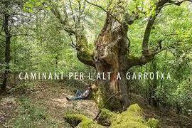 CAMINANT PER L'ALTRA GARROTXA