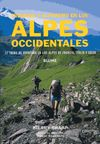 ALPES OCCIDENTALES, TREKKING Y ALPINISMO EN LOS -BLUME