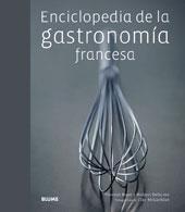 ENCICLOPEDIA DE LA GASTRONOMIA FRANCESA