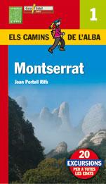 1. MONTSERRAT -ELS CAMINS DE L'ALBA -ALPINA