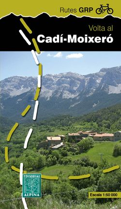 VOLTA AL CADÍ - MOIXERÓ (+MAPA 1:50.000) -ALPINA
