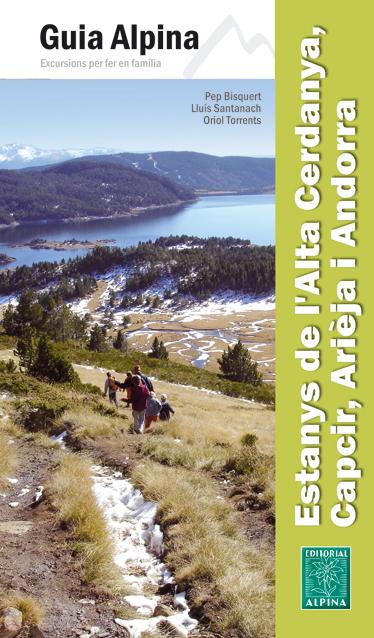 ESTANYS DE L'ALTA CERDANYA, CAPCIR, ARIEJA I ANDORRA -GUIA ALPINA