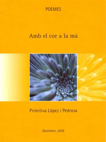 AMB EL COR A LA MA. POEMES -ALPINA
