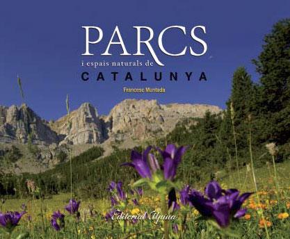 PARCS I ESPAIS NATURALS DE CATALUNYA -ALPINA