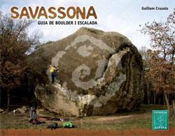 SAVASSONA. GUIA DE BOULDER I ESCALADA -ALPINA