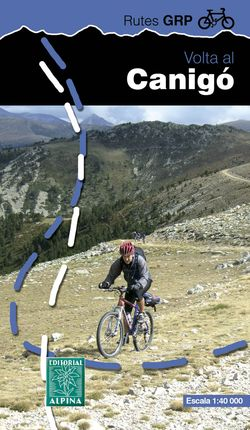 VOLTA AL CANIGO [MAPA 1:40.000] -RUTES GRP ALPINA