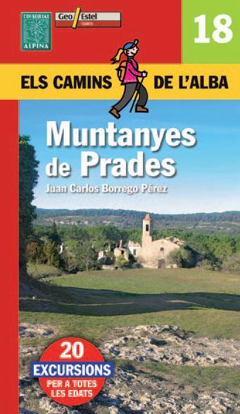18. MUNTANYES DE PRADES -ELS CAMINS DE L'ALBA -ALPINA