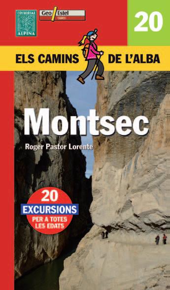 MONTSEC -ELS CAMINS DE L'ALBA -ALPINA