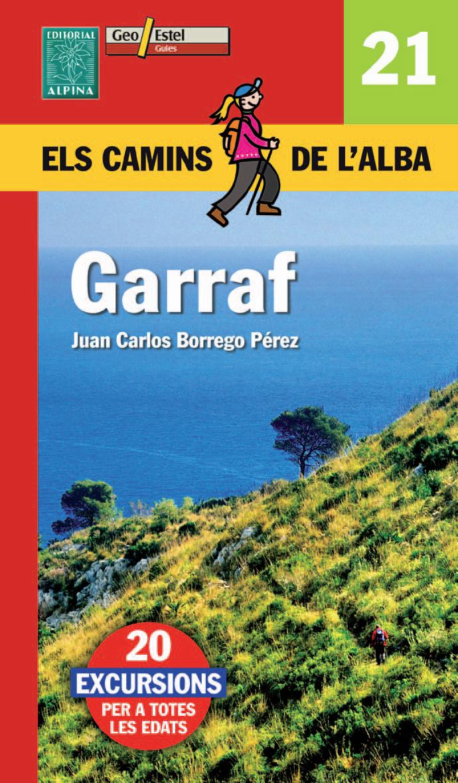 21. GARRAF -ELS CAMINS DE L'ALBA -ALPINA