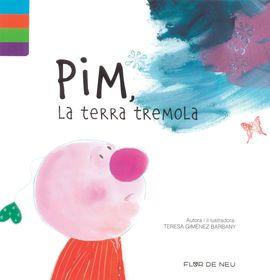PIM, LA TERRA TREMOLA -FLOR DE NEU -ALPINA