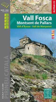 VALL FOSCA 1:25.000 MONTSENT DE PALLARS [CAT-CAS-ENG] -ALPINA 25