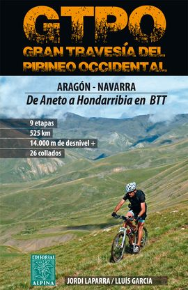 GTPO - GRAN TRAVESÍA DEL PIRINEO OCCIDENTAL -ALPINA