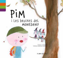 PIM I LES BRUIXES DEL MONTSENY -FLOR DE NEU -ALPINA