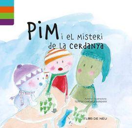 PIM I EL MISTERI DE LA CERDANYA -FLOR DE NEU -ALPINA