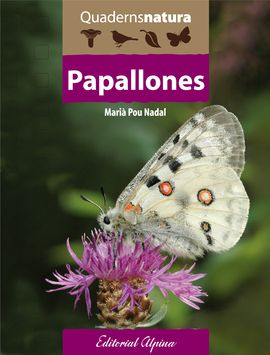 PAPALLONES -QUADERNS NATURA -ALPINA