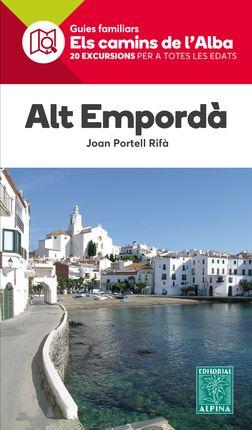 ALT EMPORDÀ -ELS CAMINS DE L'ALBA -ALPINA