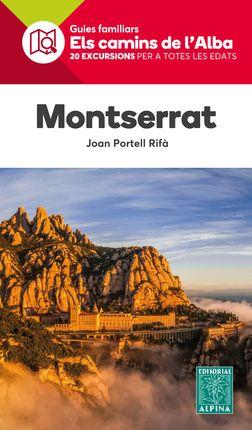 MONTSERRAT -ELS CAMINS DE L'ALBA -ALPINA