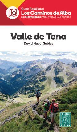 VALLE DE TENA -LOS CAMINOS DE ALBA -ALPINA