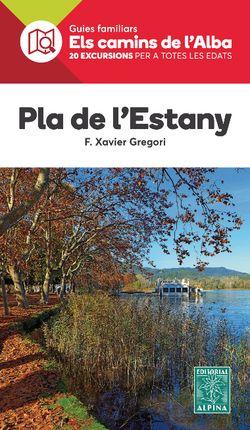 PLA DE L'ESTANY -ELS CAMINS DE L'ALBA -ALPINA
