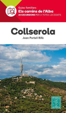 COLLSEROLA -ELS CAMINS DE L'ALBA -ALPINA