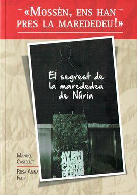 MOSSÈN, ENS HAN PRES LA MAREDEDEU! -ALPINA