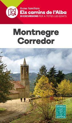 MONTNEGRE CORREDOR -ELS CAMINS DE L'ALBA -ALPINA