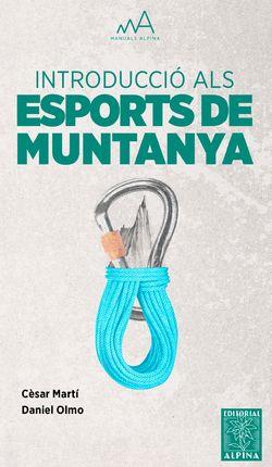 INTRODUCCIÓ ALS ESPORTS DE MUNTANYA -ALPINA
