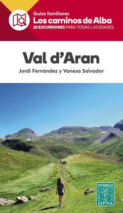 VAL D'ARAN [CAS] -LOS CAMINOS DE ALBA -ALPINA