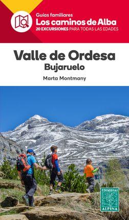 VALLE DE ORDESA BUJARUELO -LOS CAMINOS DE ALBA -ALPINA