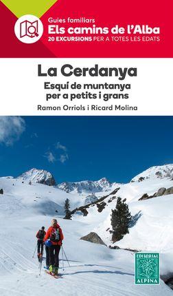 CERDANYA, LA. ESQUI DE MUNTANYA -ELS CAMINS ALBA ALPINA