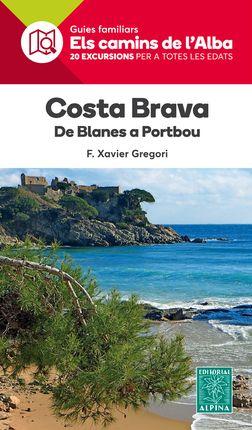 COSTA BRAVA -ELS CAMINS DE L'ALBA -ALPINA