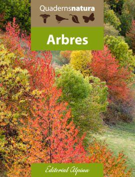 ARBRES -QUADERNS NATURA ALPINA