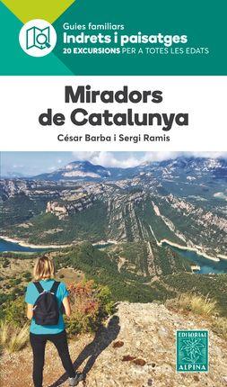 MIRADORS DE CATALUNYA -INDRETS I PAISATGES -ALPINA