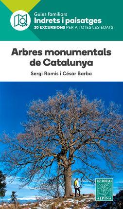 ARBRES MONUMENTALS DE CATALUNYA -INDRETS I PAISATGES -ALPINA