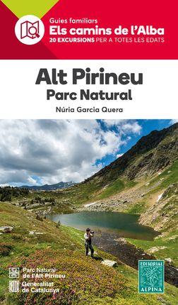 ALT PIRINEU. PARC NATURAL -ELS CAMINS DE L'ALBA ALPINA