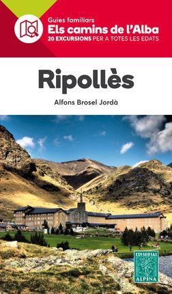 RIPOLLES -ELS CAMINS DE L'ALBA -ALPINA