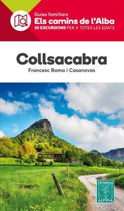 COLLSACABRA -ELS CAMINS DE L'ALBA ALPINA